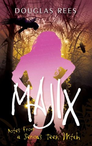 Review: Majix: Notes from a Serious Teen Witch