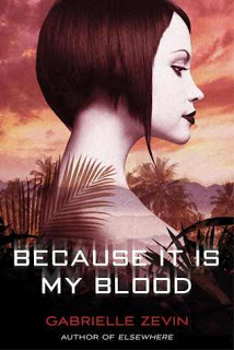Review: Because It Is My Blood
