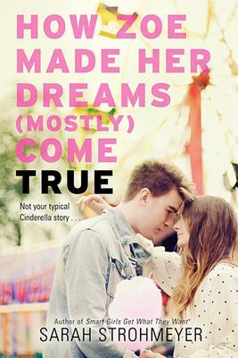 Review: How Zoe Made Her Dreams (Mostly) Come True