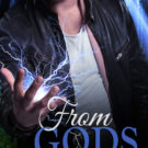 Cover Reveal: From Gods