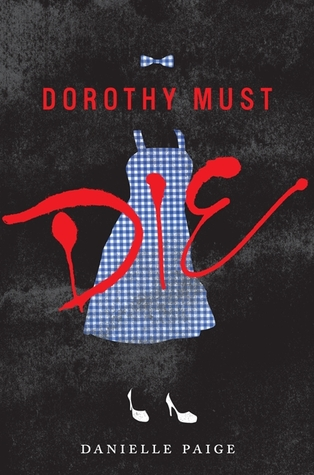 Review: Dorothy Must Die
