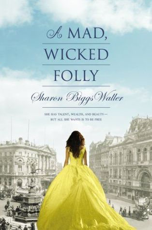 Review: A Mad, Wicked Folly