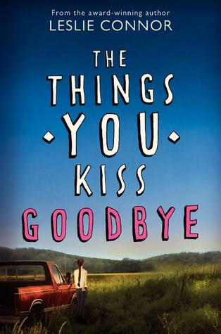 Review: The Things You Kiss Goodbye