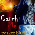 Review: Catch Me