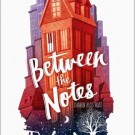 Review: Between the Notes