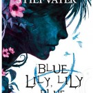 Review: Blue Lily, Lily Blue