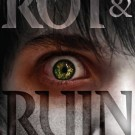 Review: Rot and Ruin