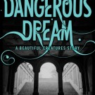 Review: Dangerous Dream